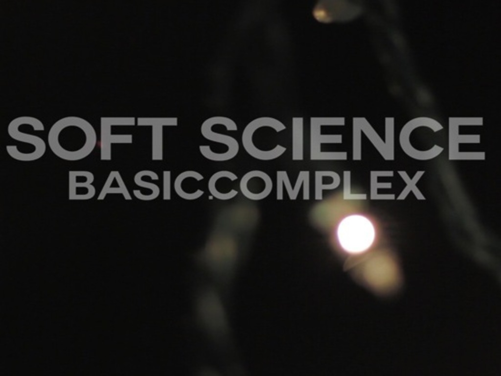 SOFT SCIENCE -- BASIC.COMPLEX's video poster