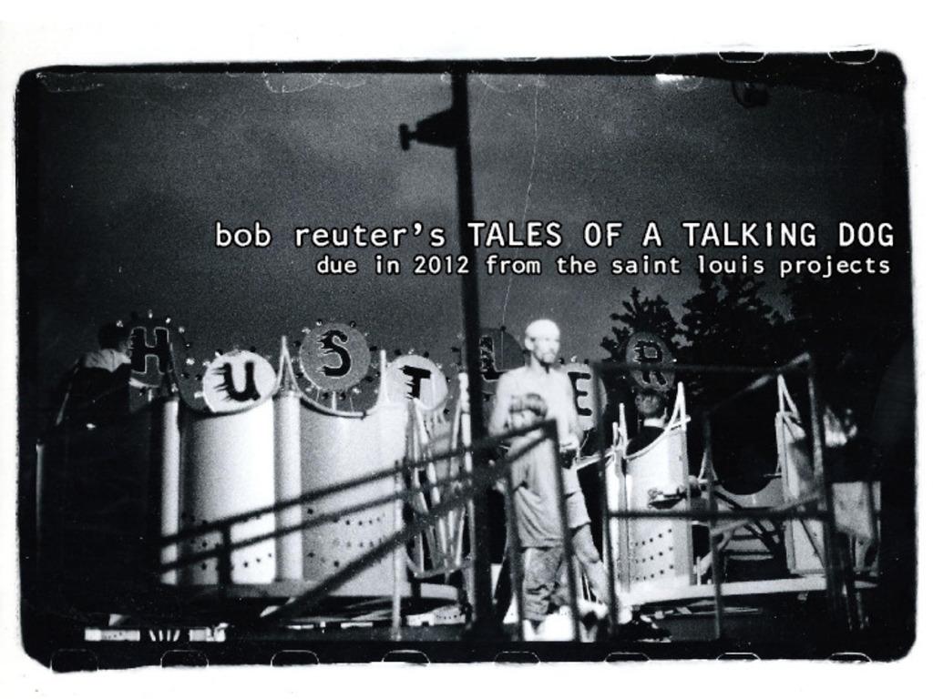 Bob Reuter's TALES OF A TALKING DOG: a St. Louis Memoir's video poster