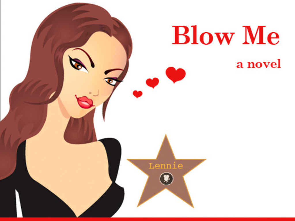 """""""Blow Me"""" The Book - A Story of Women, Sex & Dating in LA's video poster"""