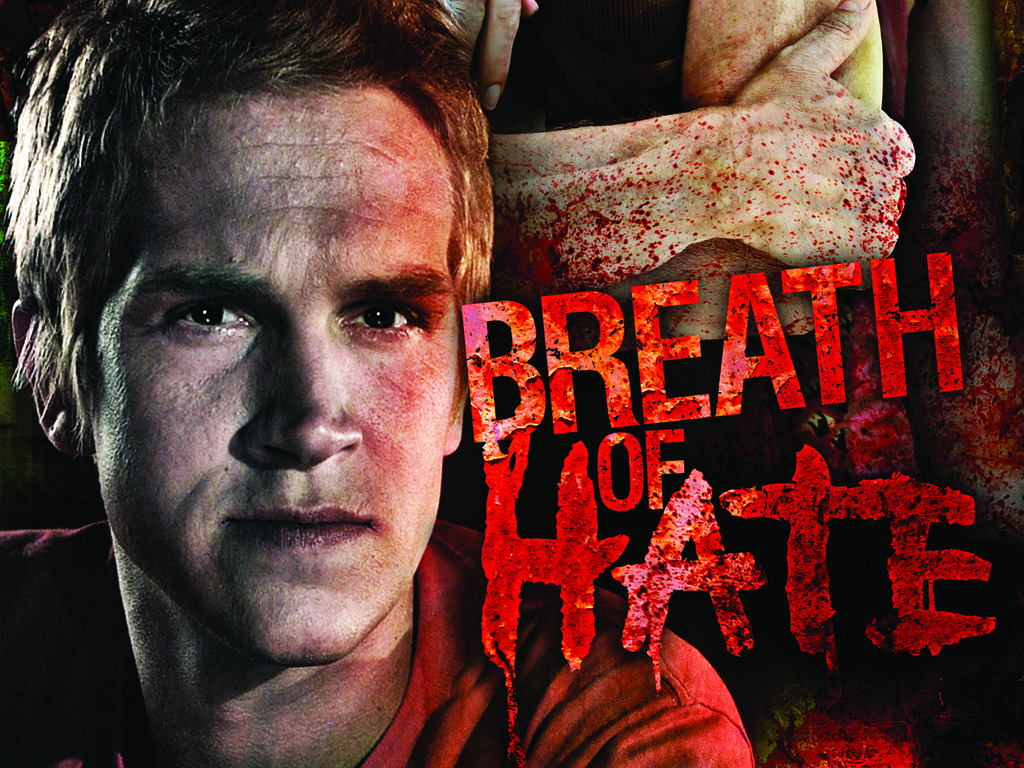 Breath of Hate - Theatrical & DVD/Blu-Ray campaign's video poster