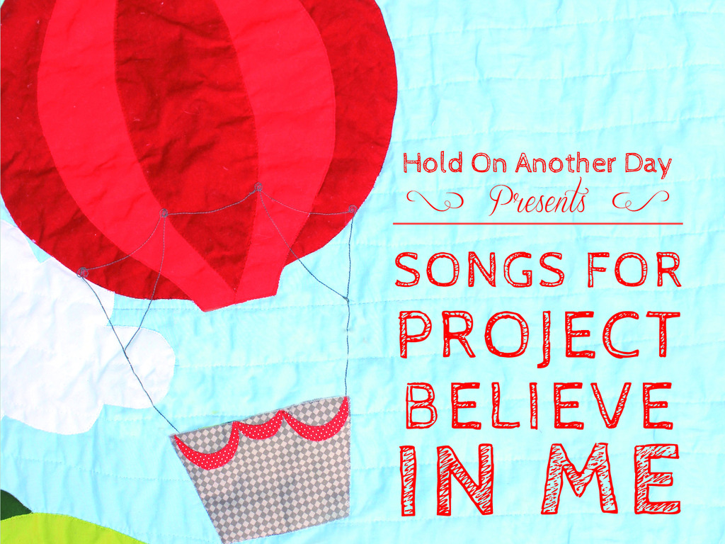 "Hold On Another Day: ""Songs For Project Believe In Me""'s video poster"