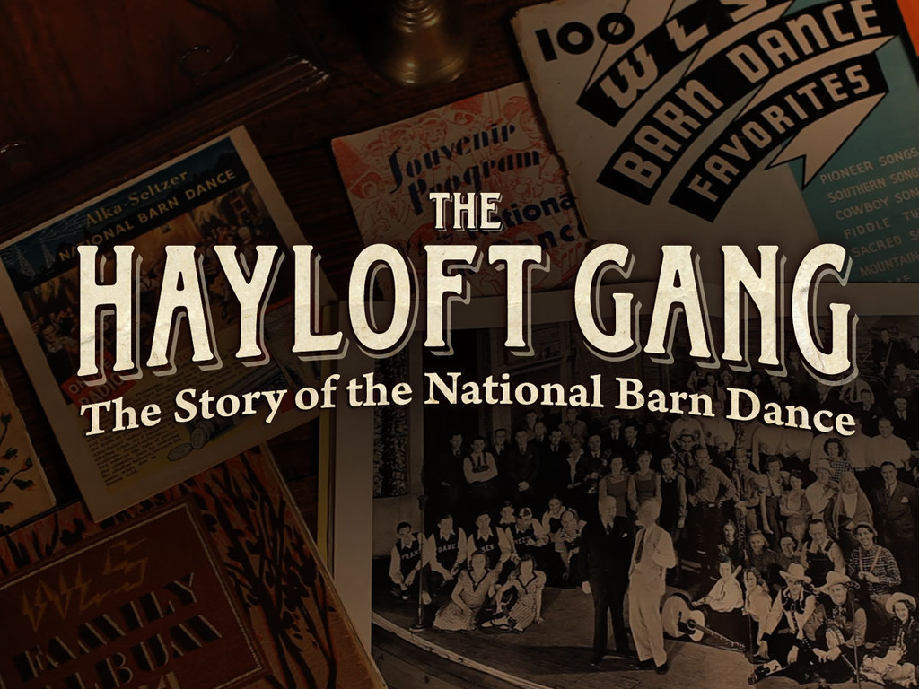 The Hayloft Gang: The Story of the National Barn Dance -Film's video poster