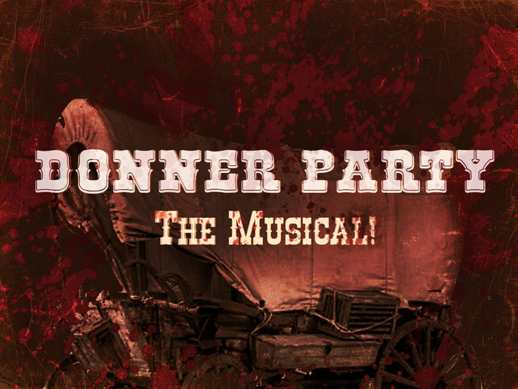 Donner Party: The Musical!'s video poster