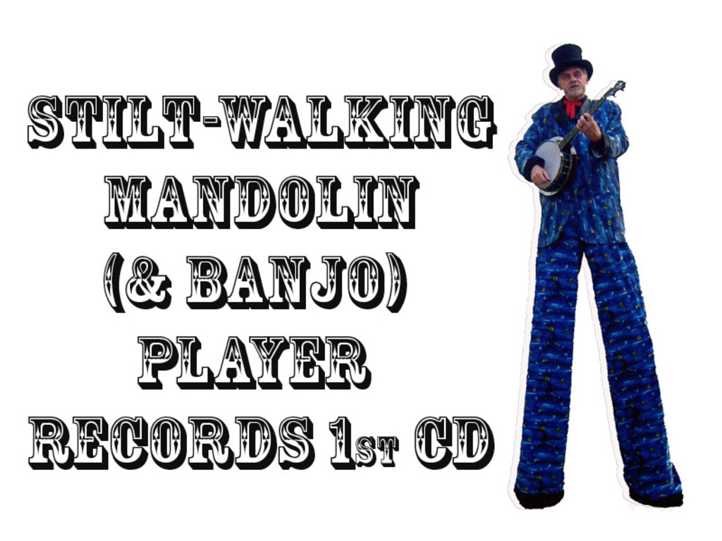Stilt-Walking Mandolin Player Records 1st CD's video poster