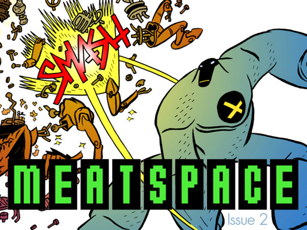 Meatspace - issue 2's video poster