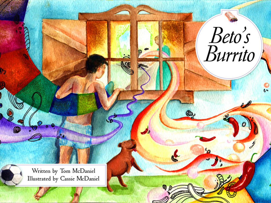 Beto's Burrito: A children's story collaboration with my dad's video poster
