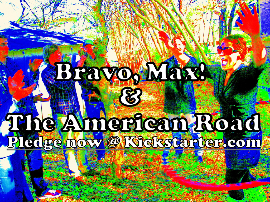 Bravo, Max! & The American Road's video poster