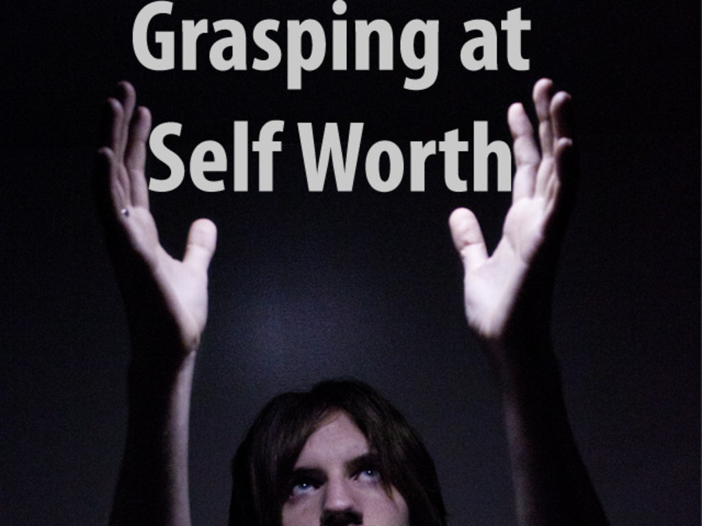 Grasping at Self Worth's video poster