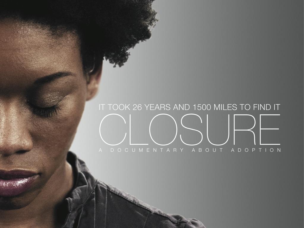 CLOSURE - Adoption Documentary's video poster