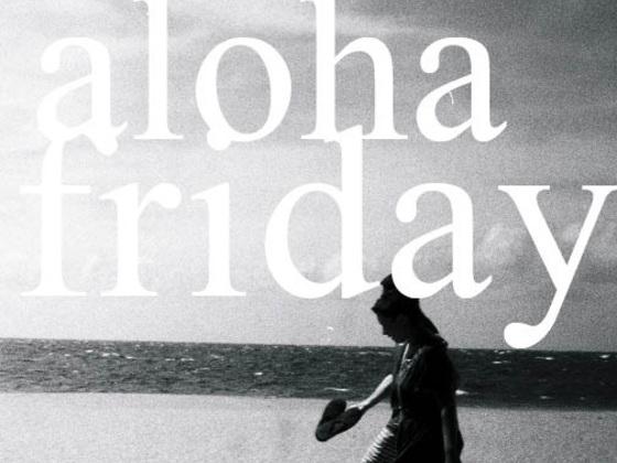 Aloha Friday #3's video poster