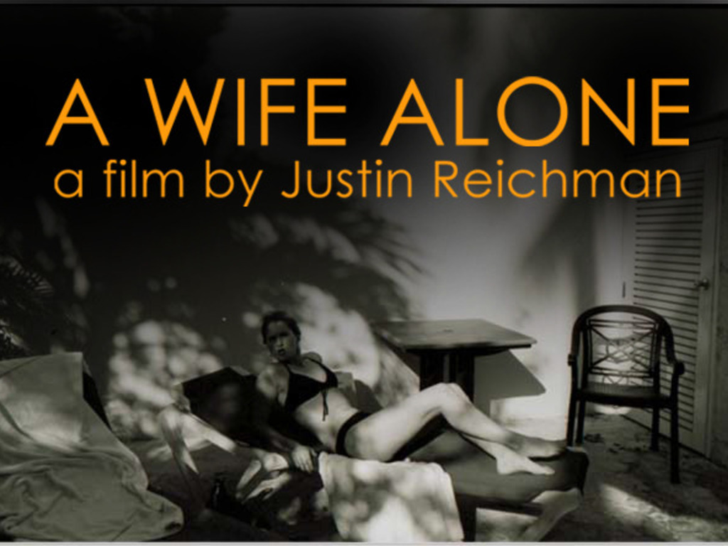 A WIFE ALONE - A Dark Thriller by Justin Reichman's video poster