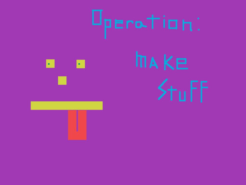 Operation: Make Stuff's video poster