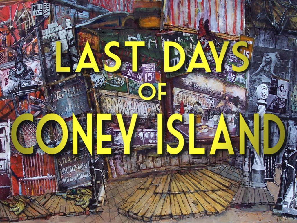 Last Days of Coney Island's video poster