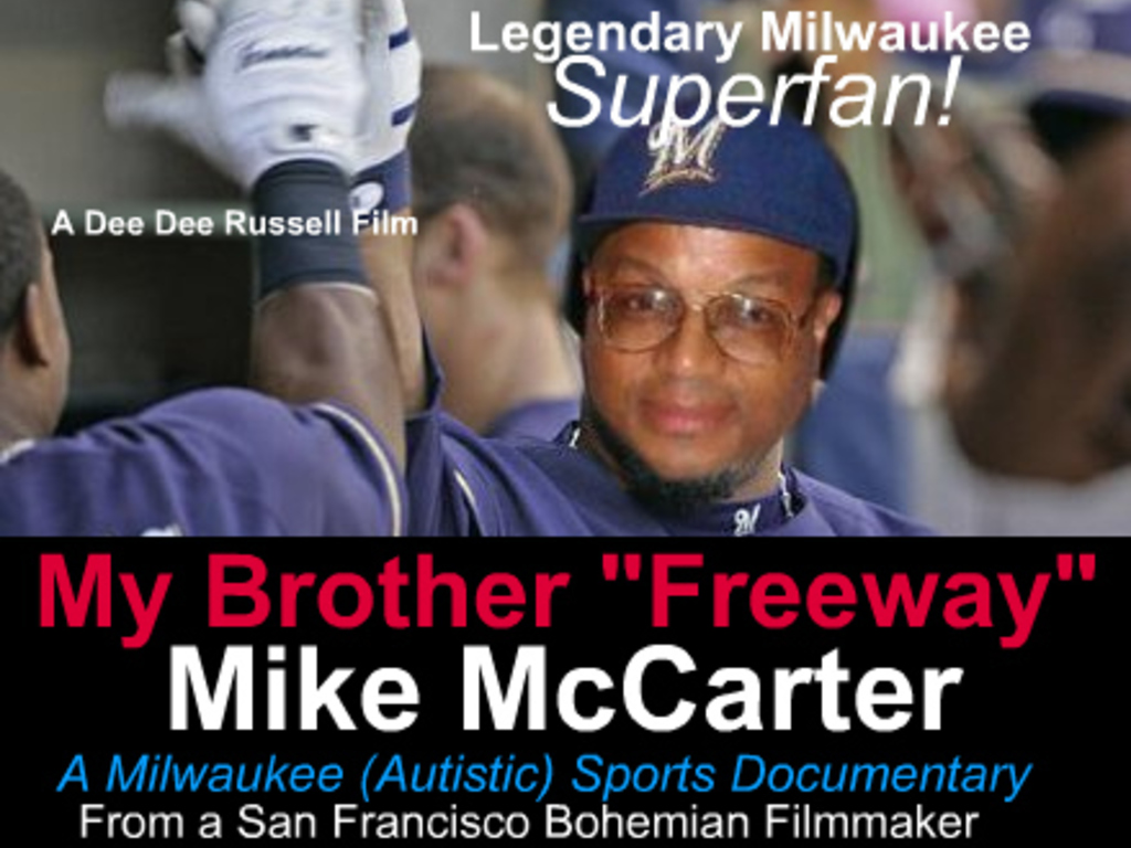 """My Brother """"Freeway"""" Mike McCarter-A Milwaukee Documentary's video poster"""