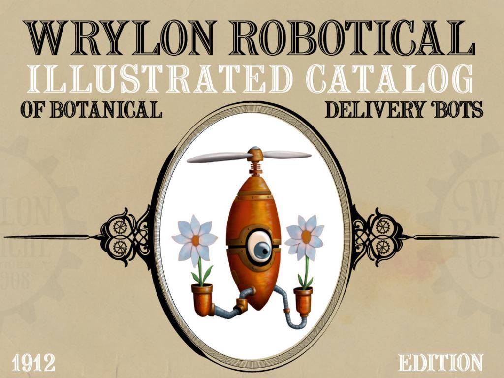 The Wrylon Robotical Illustrated Catalog of Botanical 'Bots's video poster