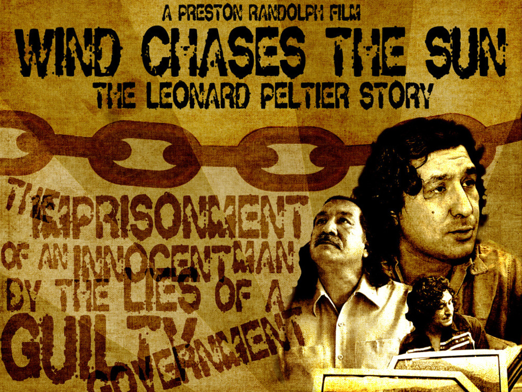 Wind Chases the Sun : The Leonard Peltier Story's video poster