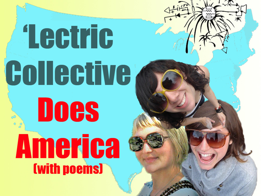 'Lectric Collective Does America. With Poems.'s video poster