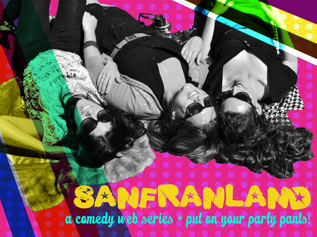 SanFranLand: A Comedy Web Series's video poster