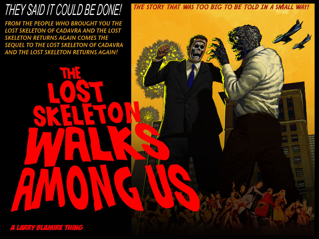 """""""THE LOST SKELETON WALKS AMONG US"""" LARRY BLAMIRE SCIFICOMEDY's video poster"""