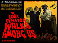 """THE LOST SKELETON WALKS AMONG US"" LARRY BLAMIRE SCIFICOMEDY"