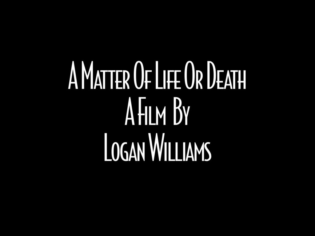 A Matter Of Life Or Death's video poster