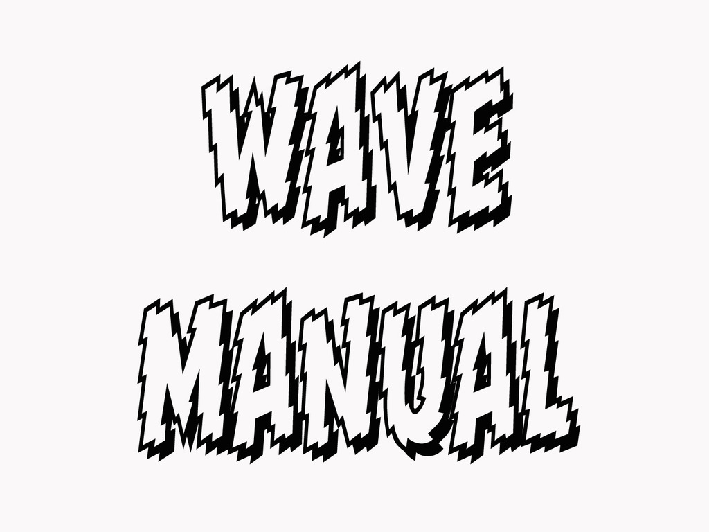 WAVE MANUAL-- ONLY 1 MORE DAYS LEFT!!!!'s video poster