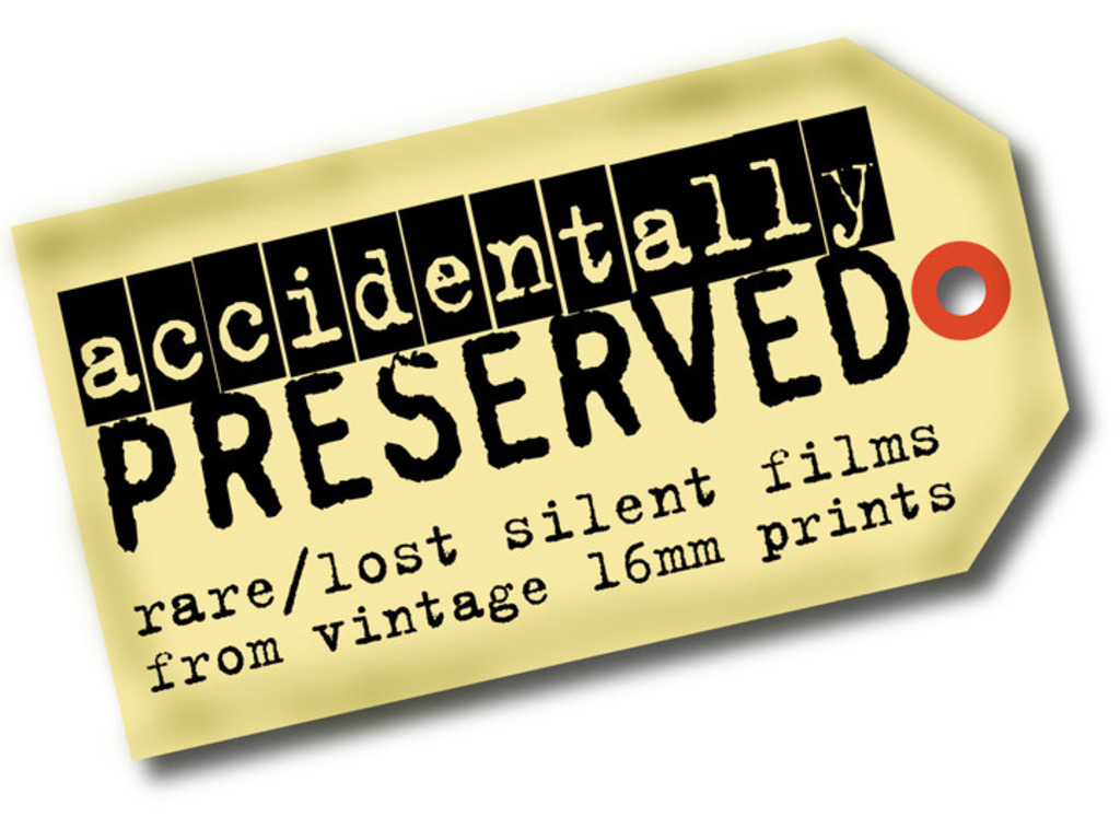 """Accidentally Preserved"" - rare & lost silent films on DVD's video poster"