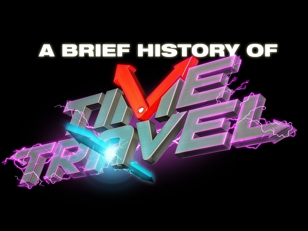 A Brief History of Time Travel's video poster