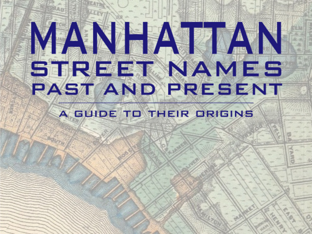 Manhattan Street Names Past and Present: A Guide's video poster