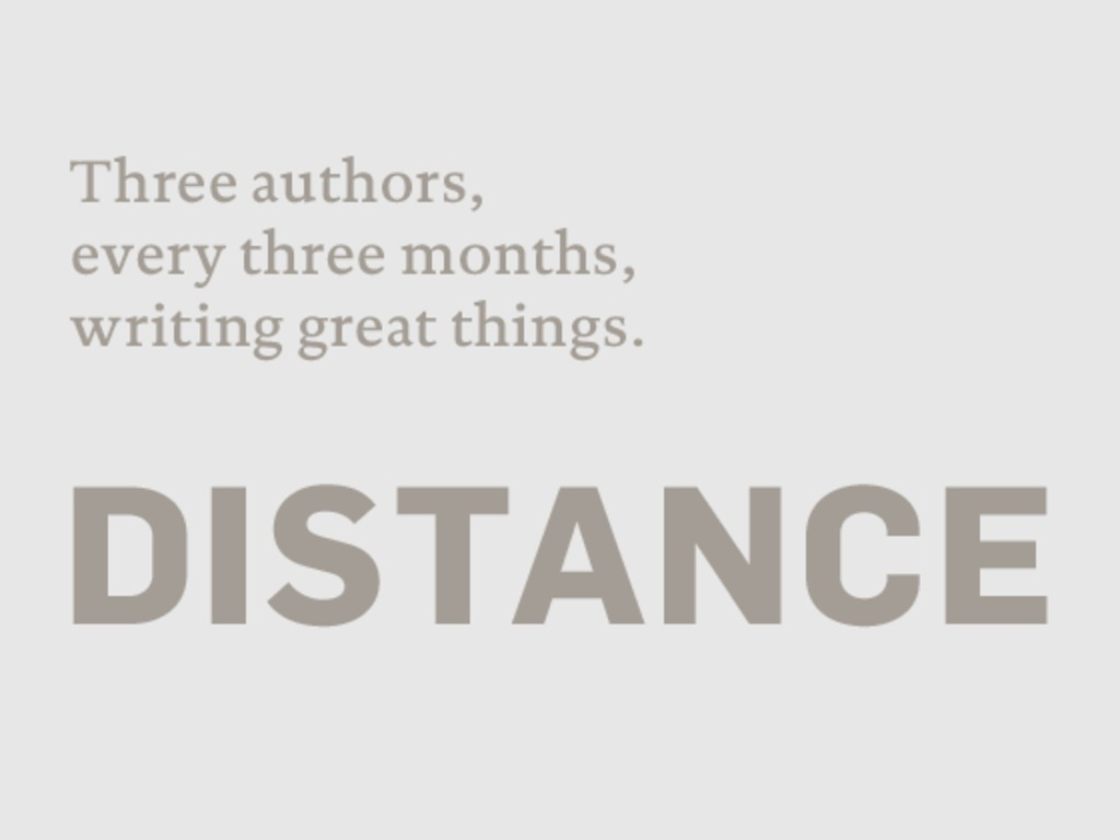 Distance: long essays about design, published quarterly.'s video poster