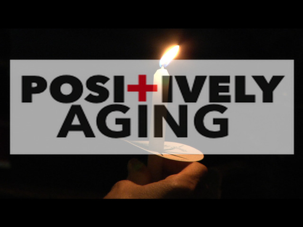 POSI+IVELY AGING: A documentary feature!'s video poster