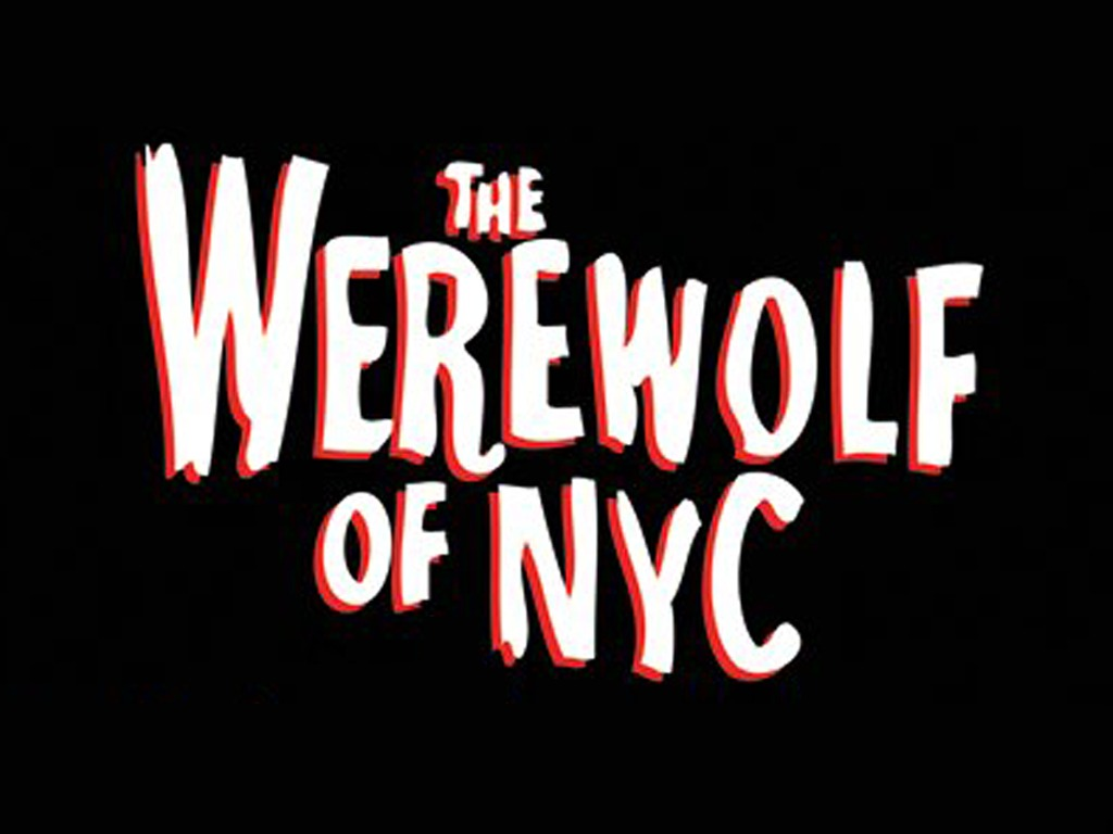 The Werewolf of NYC's video poster
