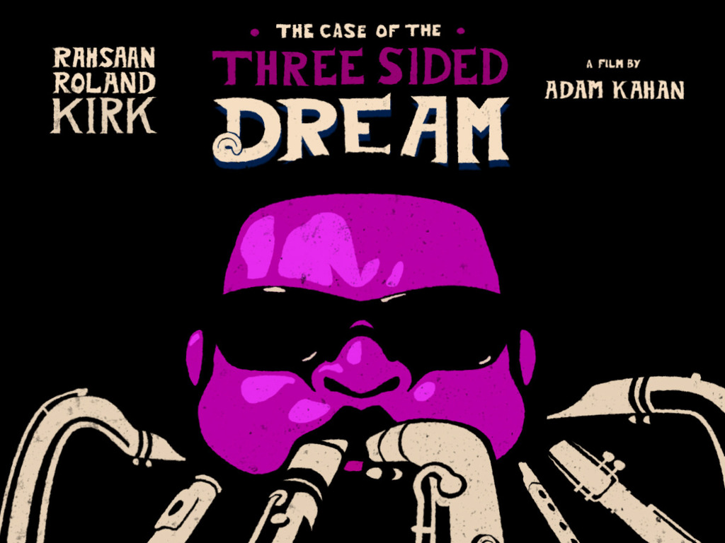Rahsaan Roland Kirk - THE CASE OF THE THREE SIDED DREAM's video poster