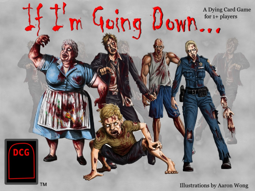 """If I'm Going Down..."" A Zombie themed Dying Card Game's video poster"