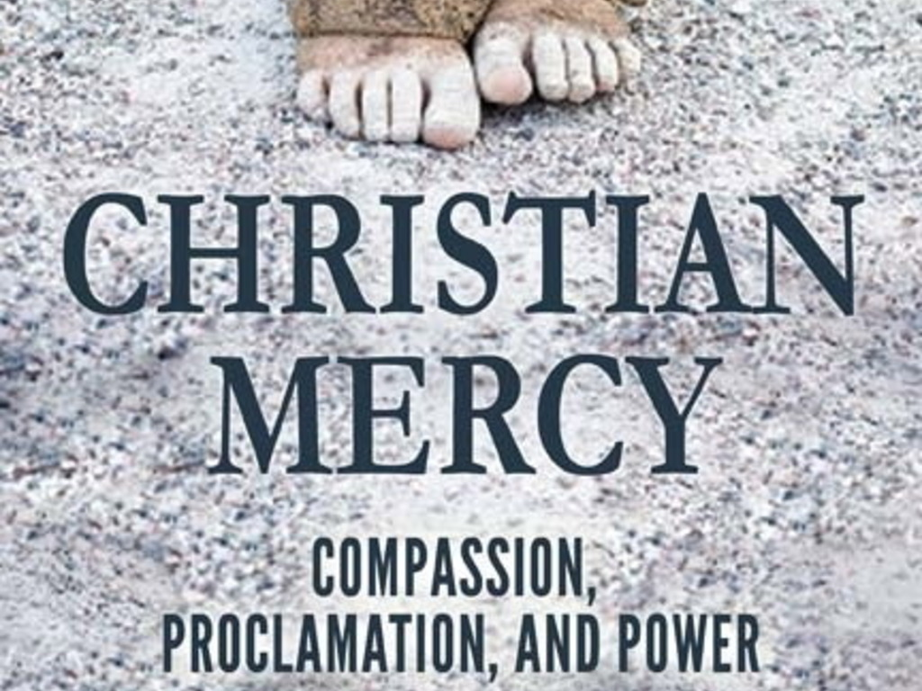CHRISTIAN MERCY: Compassion, Proclamation, and Power's video poster