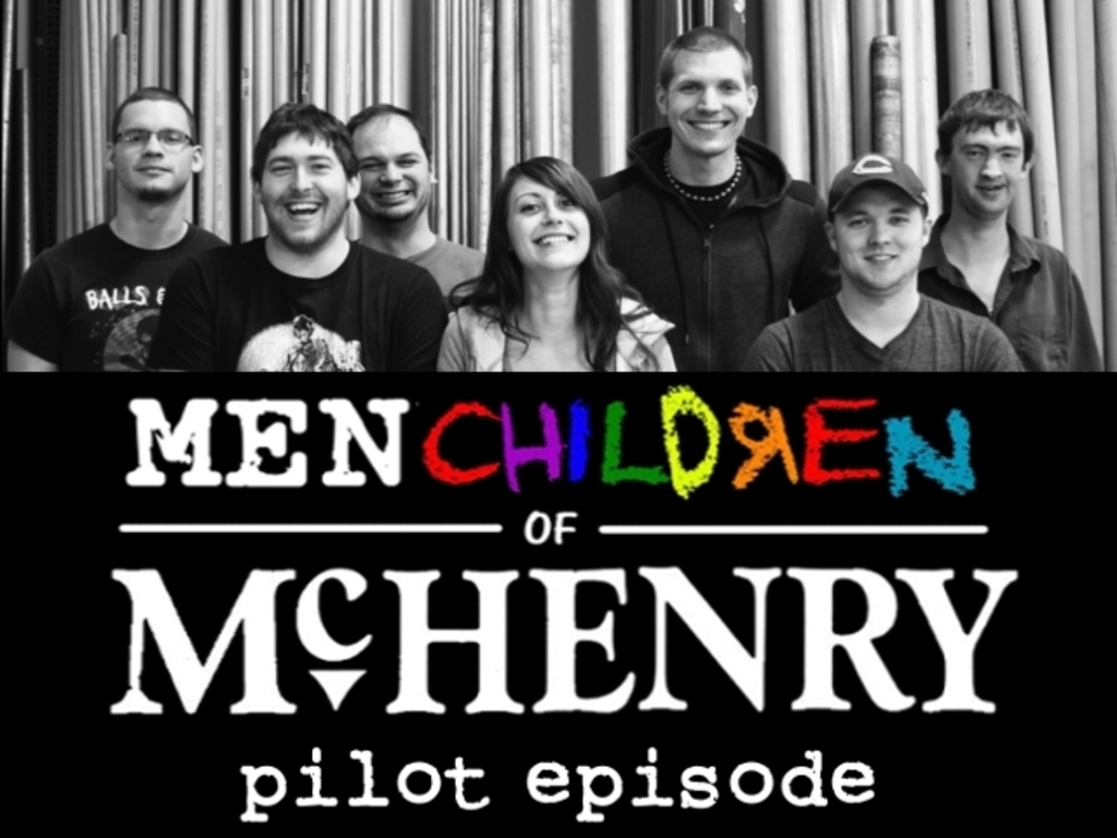 Menchildren of McHenry (pilot)'s video poster