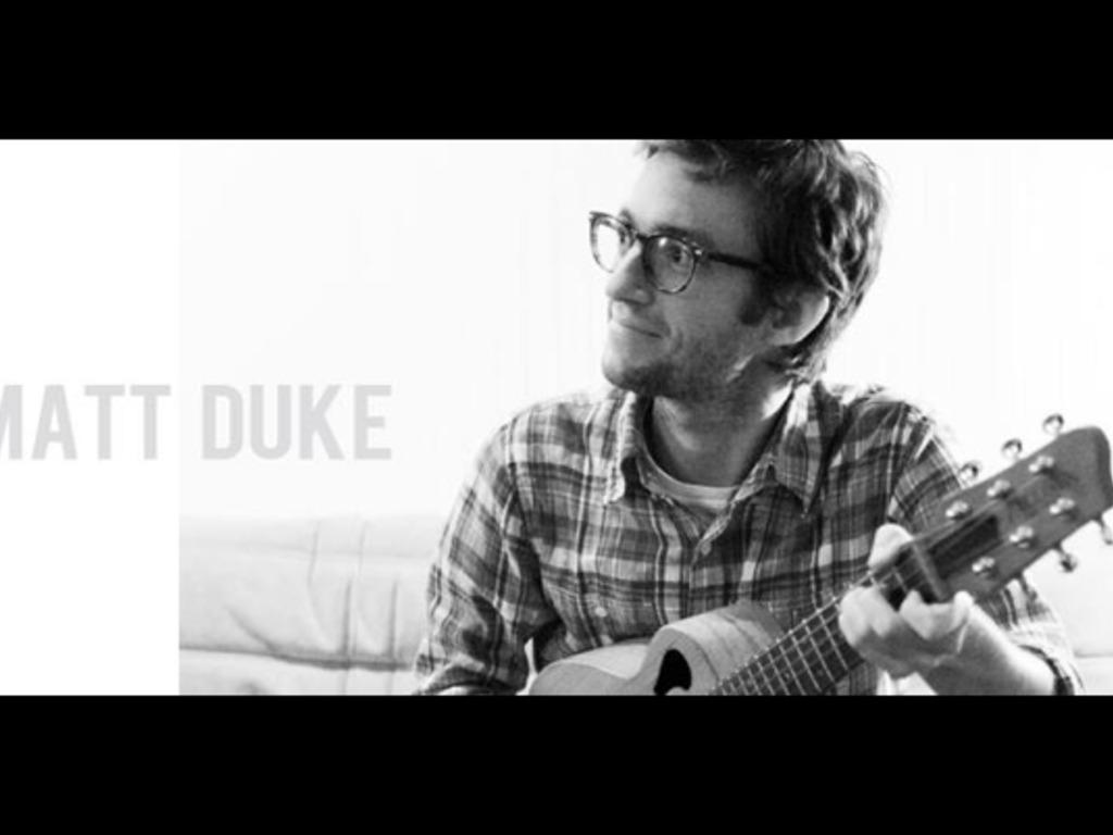 Matt Duke - Love on a Major Scale's video poster