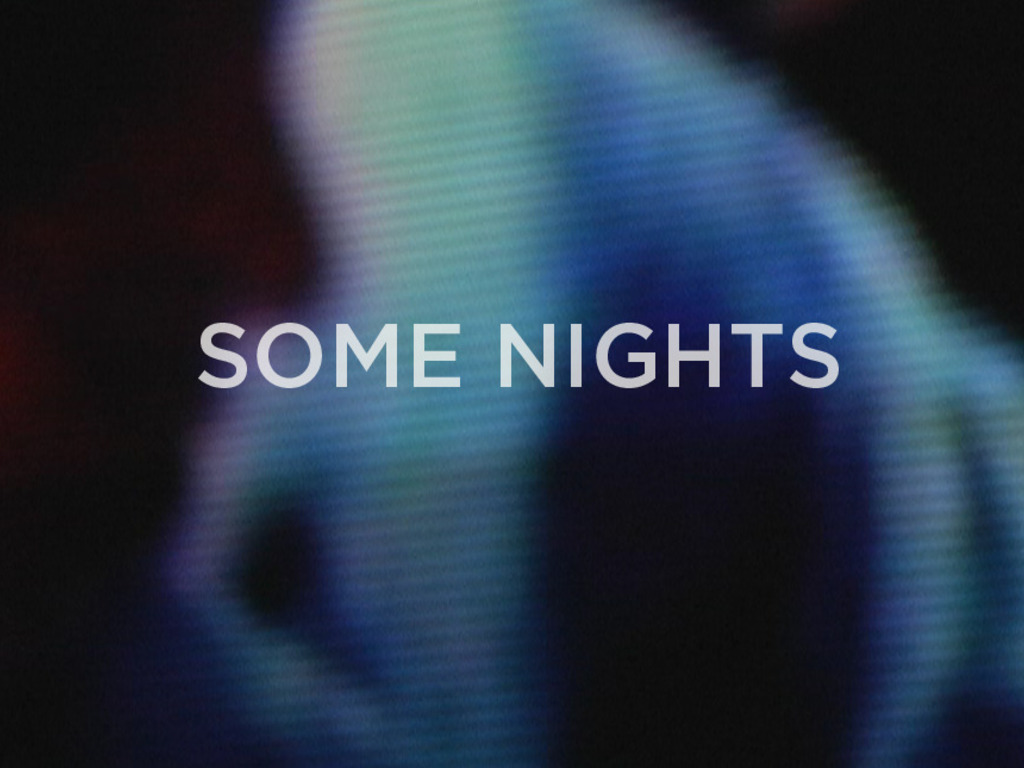 Some Nights's video poster