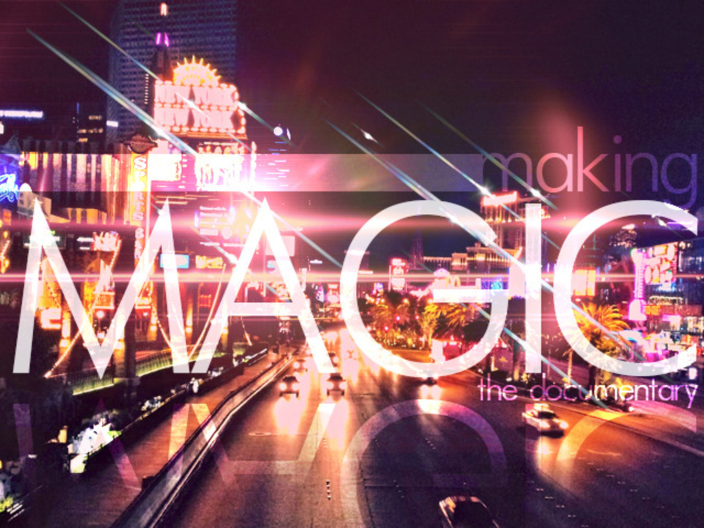"""Making """"MAGIC"""" The Documentary's video poster"""