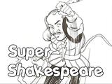 The Super-Shakespeare Series