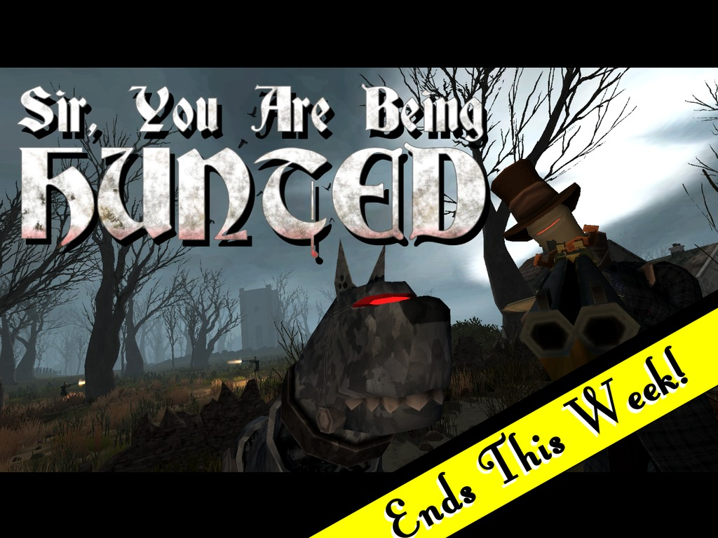 Sir, You Are Being Hunted's video poster