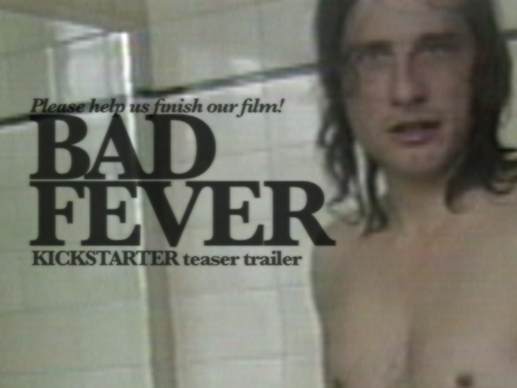 BAD FEVER's video poster