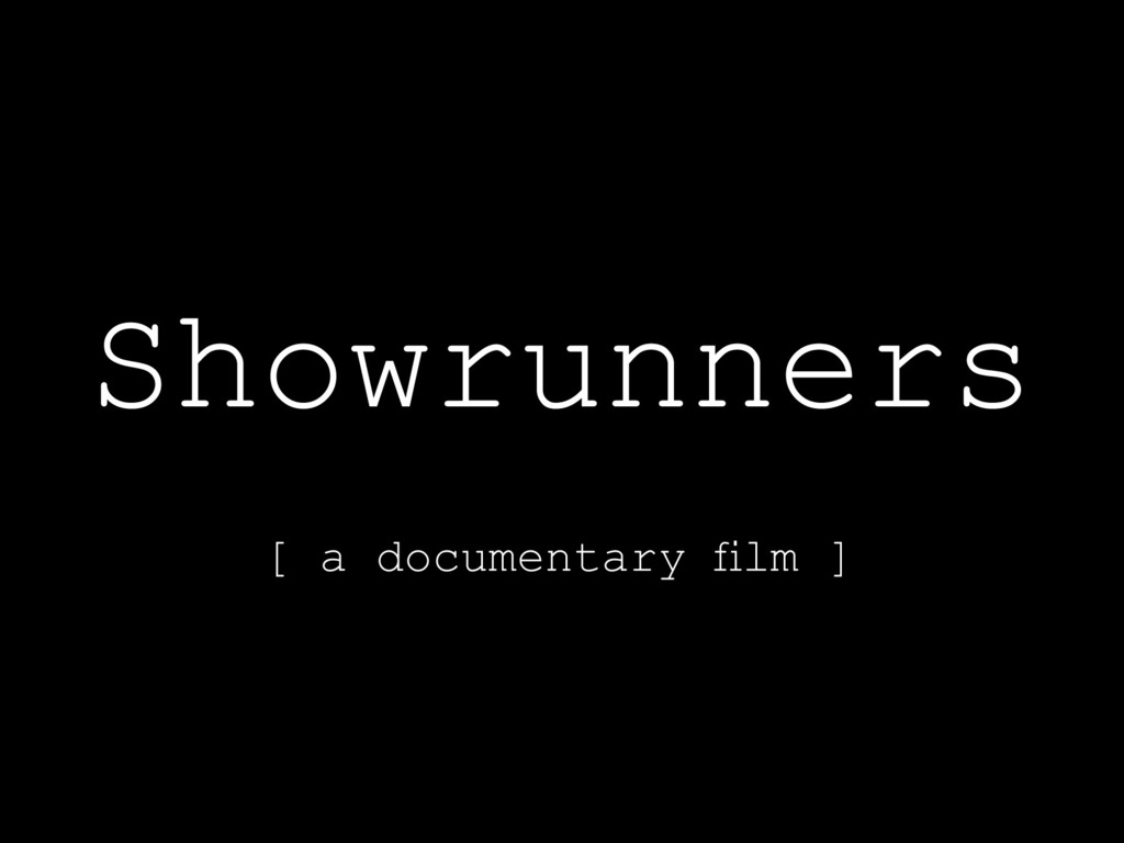 Showrunners: A Documentary Film's video poster