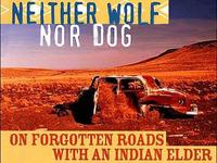 Neither Wolf Nor Dog - movie adaptation