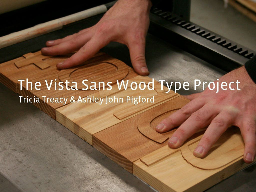 Touch: The Vista Sans Wood Type Project book's video poster