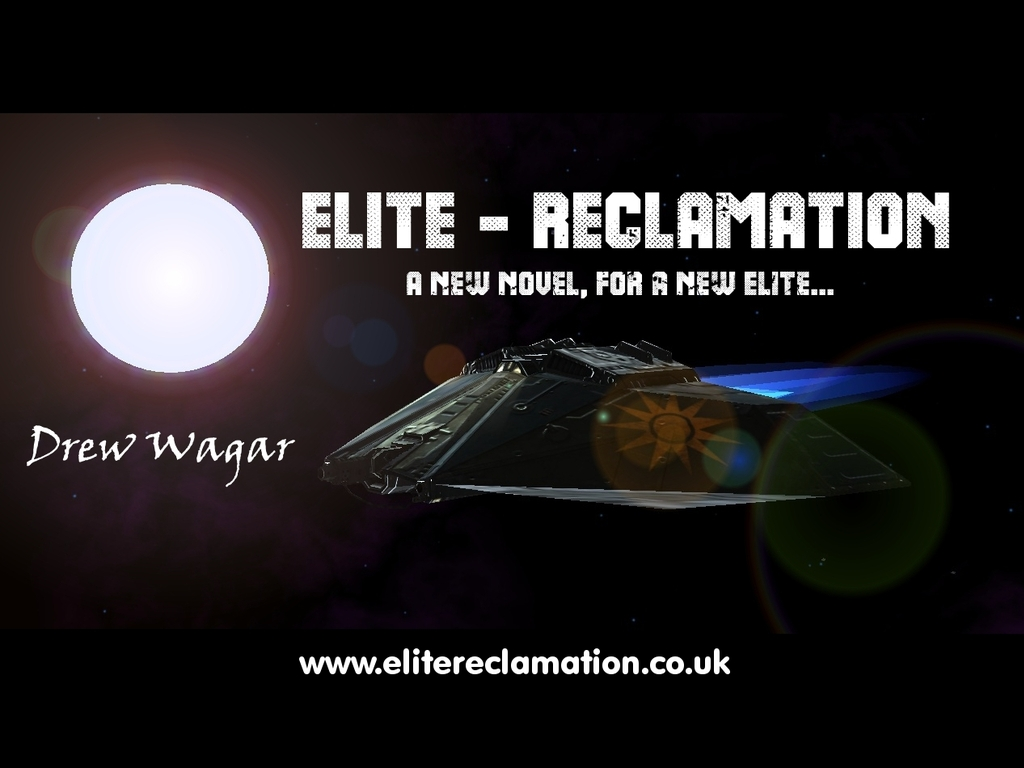"An Elite:Dangerous Novel - ""Elite:Reclamation""'s video poster"