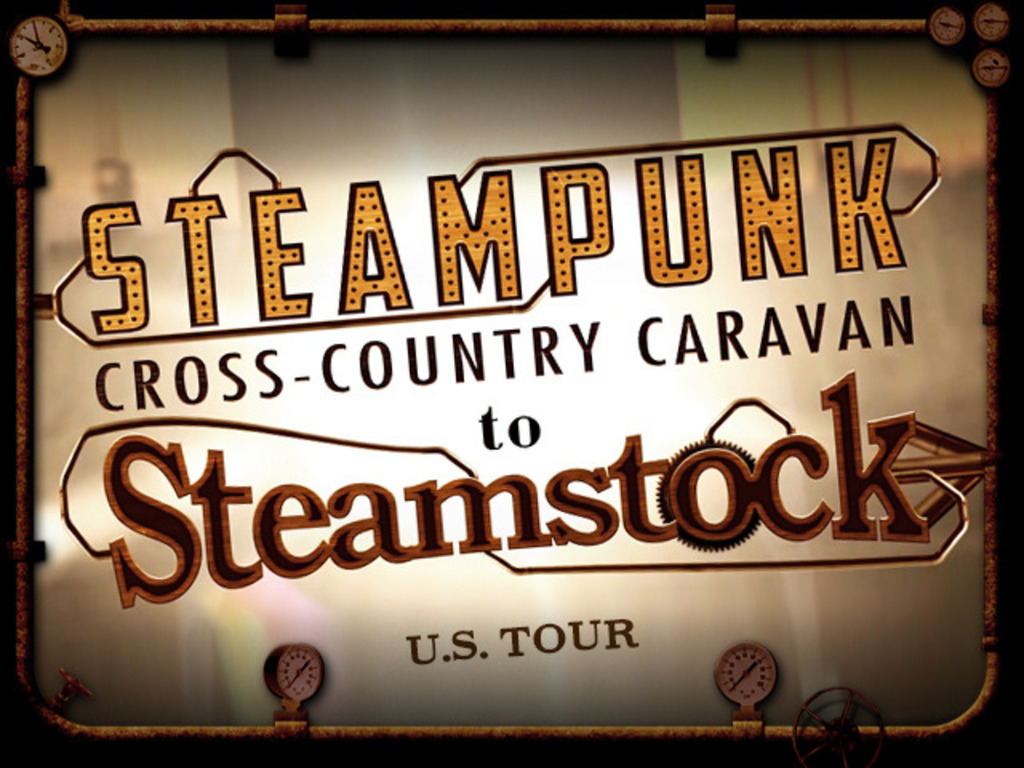 Cross-Country Steampunk Caravan to STEAMSTOCK!'s video poster