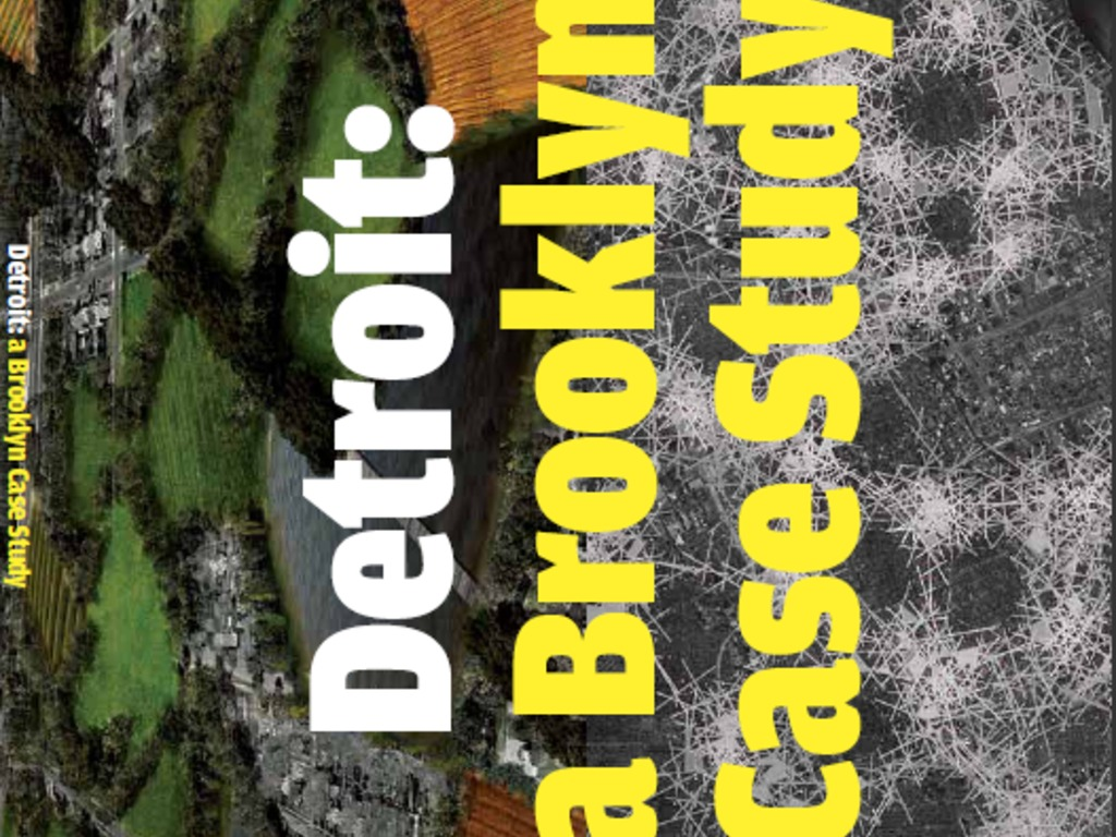 """DETROIT: A BROOKLYN CASE STUDY"": SUPERFRONT in Detroit's video poster"