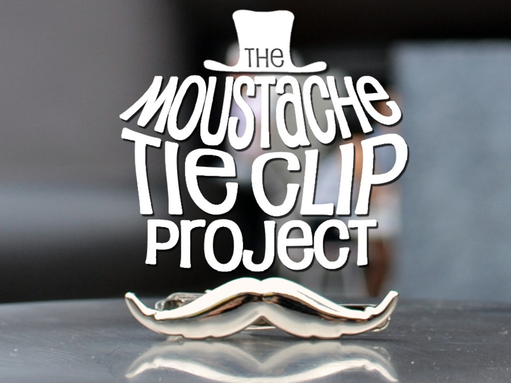 The Moustache Tie Clip Project's video poster
