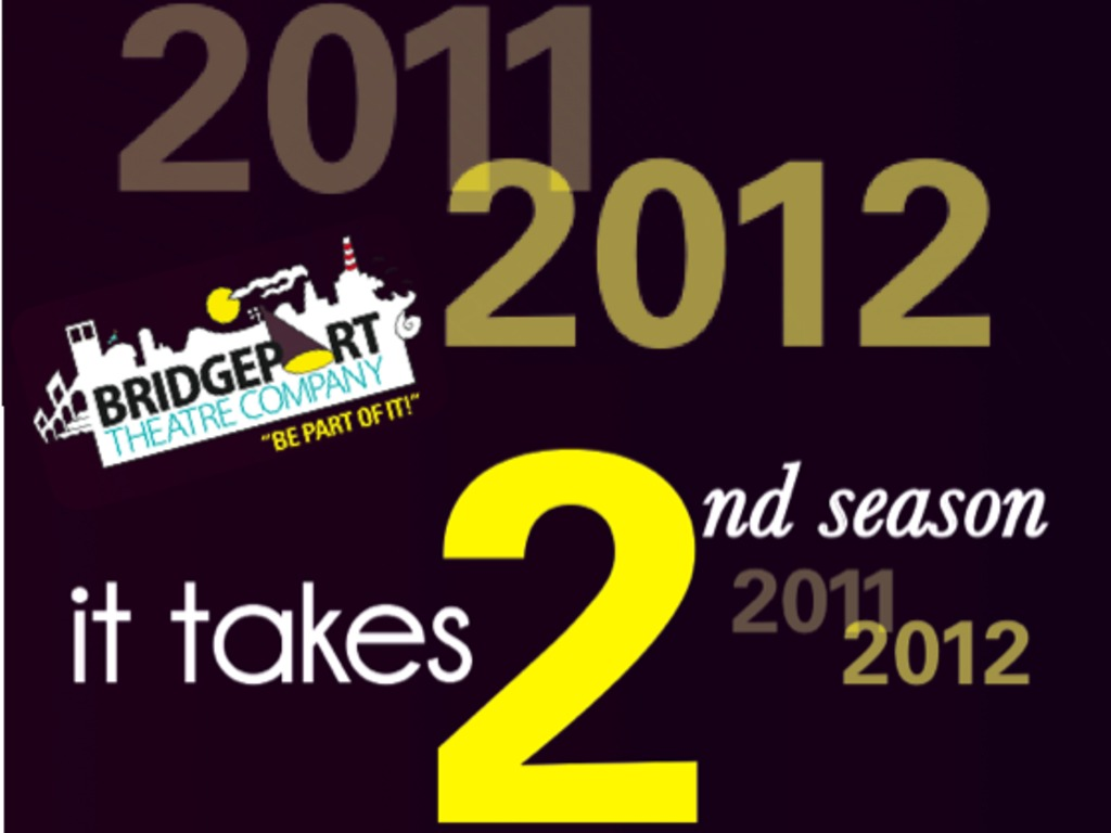 Bridgeport Theatre Company: Kicking off our 2011/12 season!'s video poster